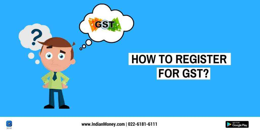 How To Register For GST?