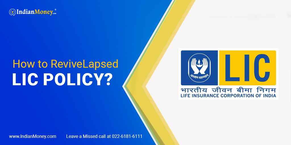 How to Revive Lapsed LIC Policy? | IndianMoney