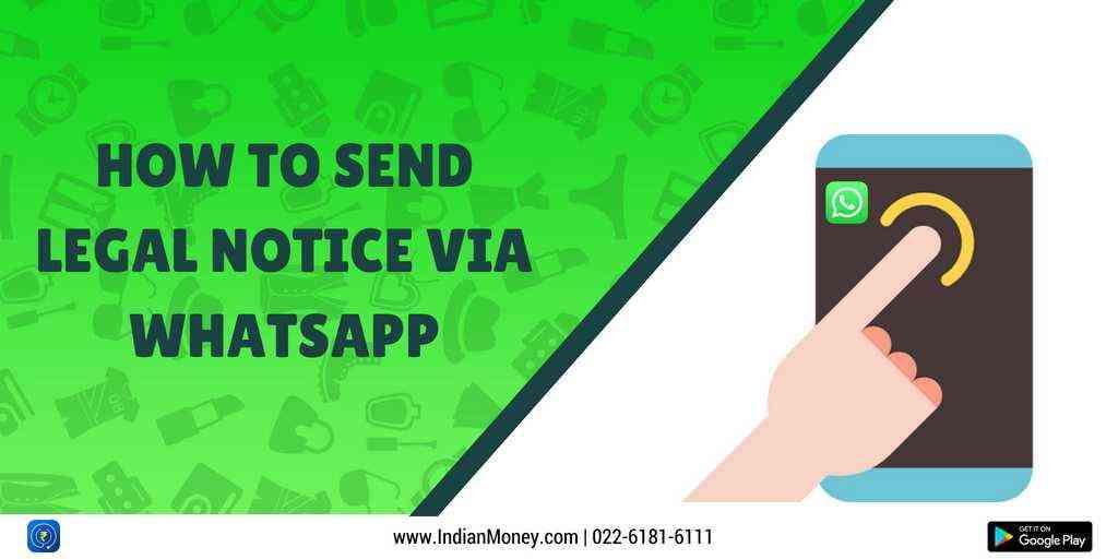 How To Send Legal Notice via WhatsApp?