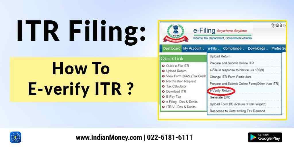 ITR Filing: How To E-verify ITR?