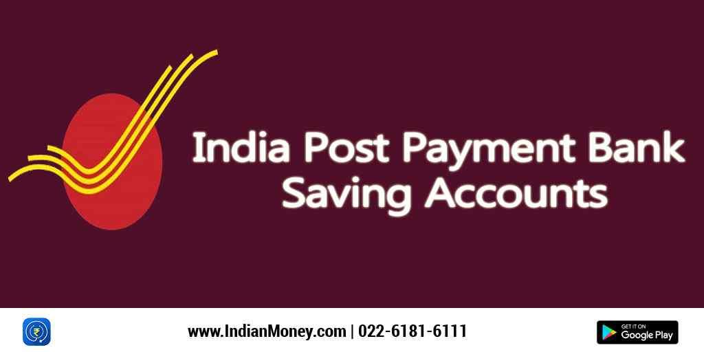 India Post Payment Bank Saving Accounts