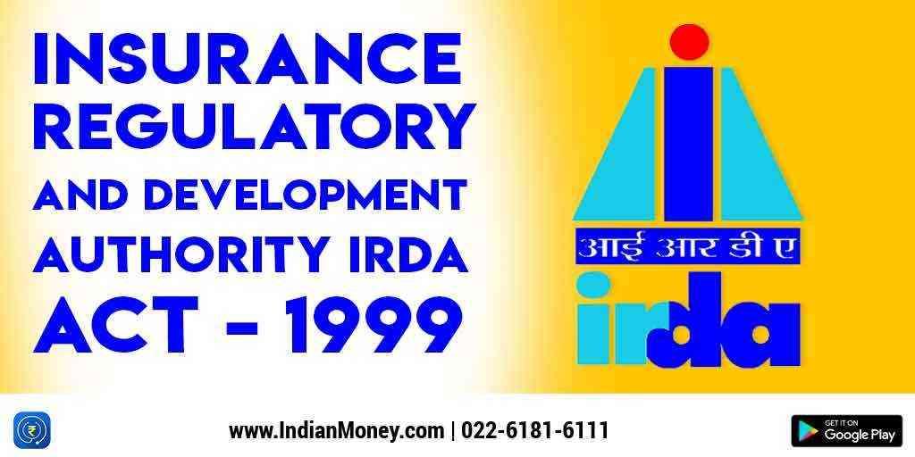 INSURANCE REGULATORY & DEVELOPMENT AUTHORITY (IRDA) ACT, 1999