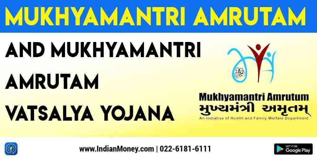 Learn About Mukhyamantri Amrutam and Mukhyamantri Amrutam Vatsalya Yojana