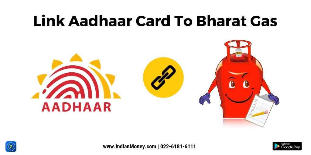 Link Aadhaar Card To Bharat Gas