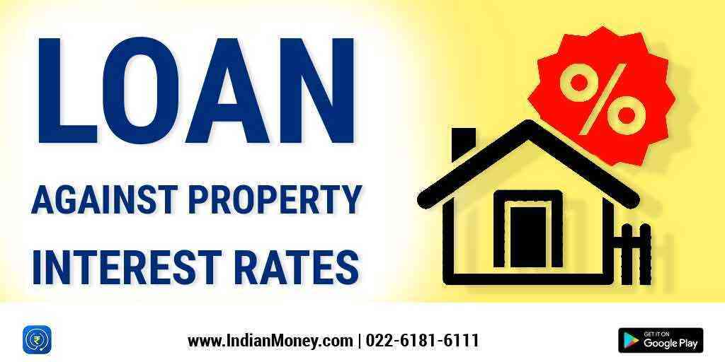 Loan Against Property Interest Rates