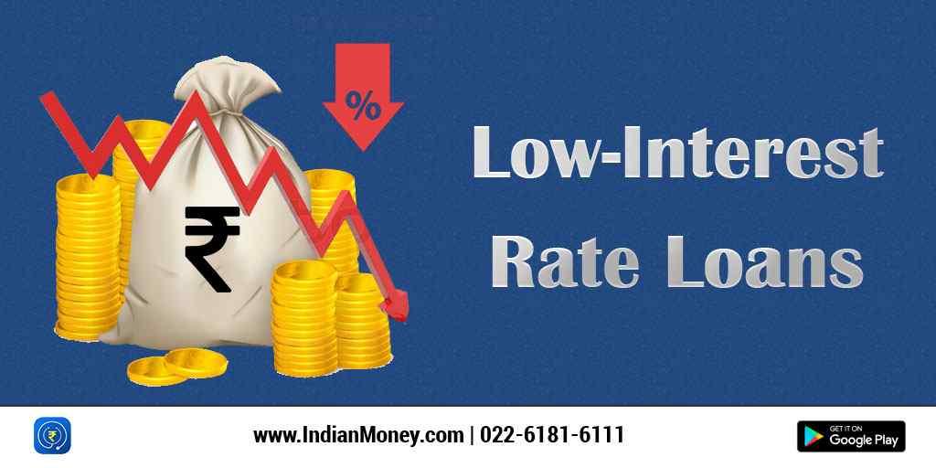 Low Interest Rate Loans