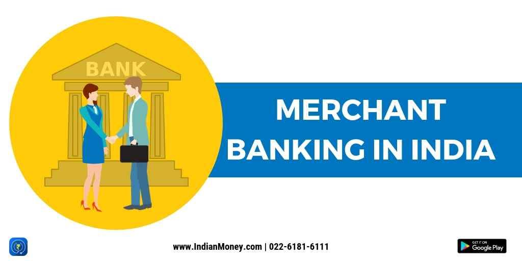 Merchant Banking in India