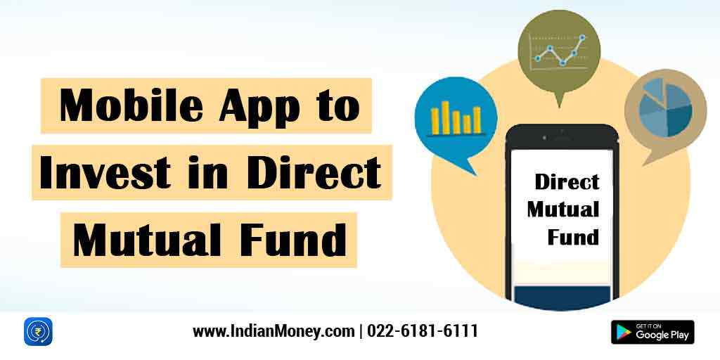 Mobile App to Invest in Direct Mutual Fund