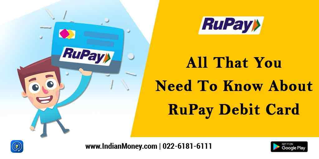 All That You Need To Know About RuPay Debit Card