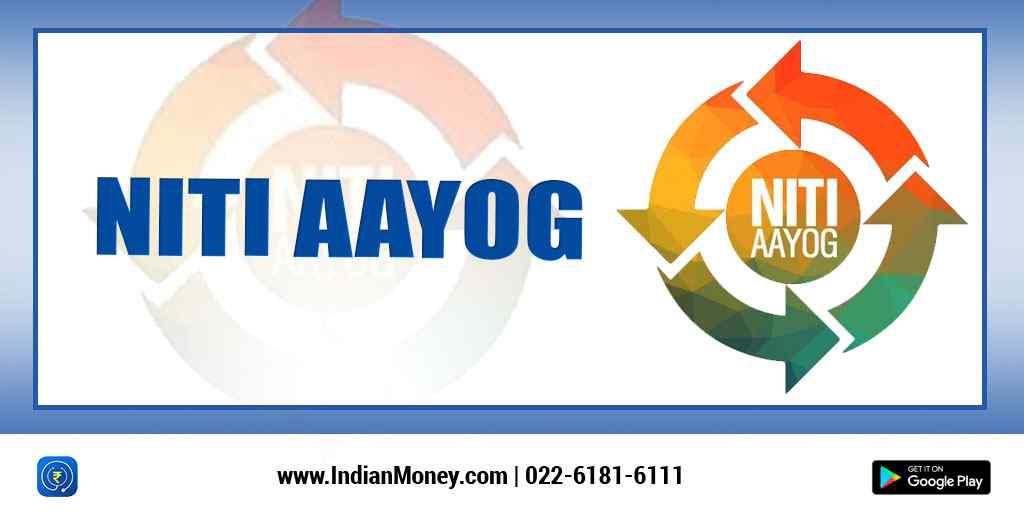 What is Niti Aayog?