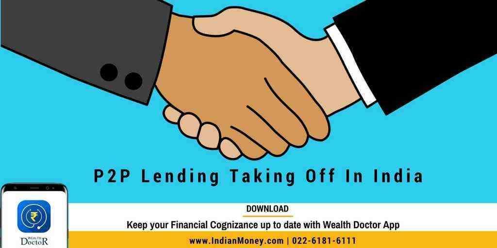 P2P Lending Taking Off In India