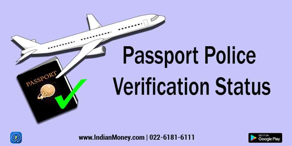 Passport Police Verification Status | IndianMoney