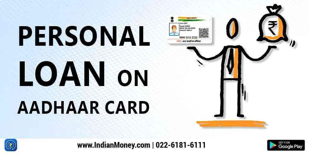 Personal Loan On Aadhaar Card