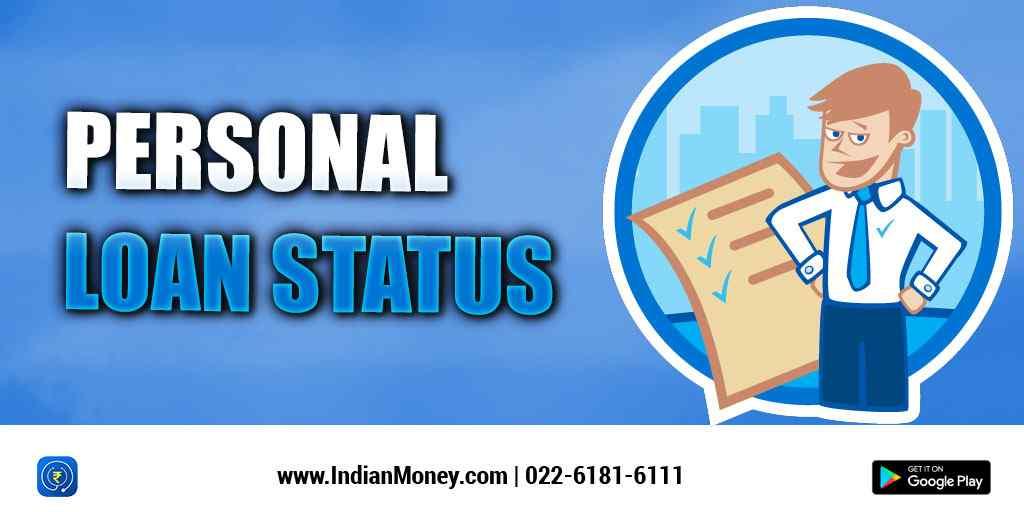 Personal Loan Status