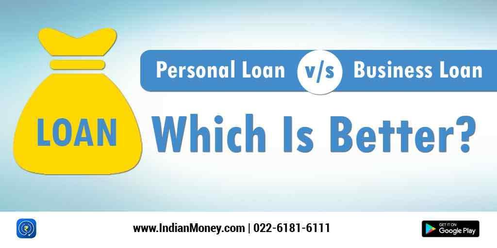Personal Loan vs Business Loan: Which Is Better?