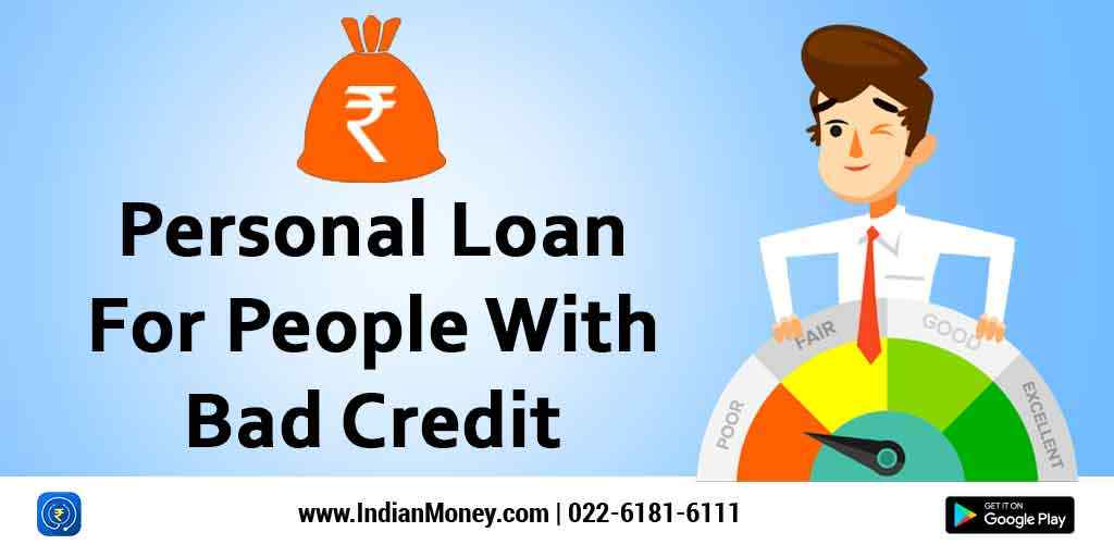 Personal Loan For People With Bad Credit