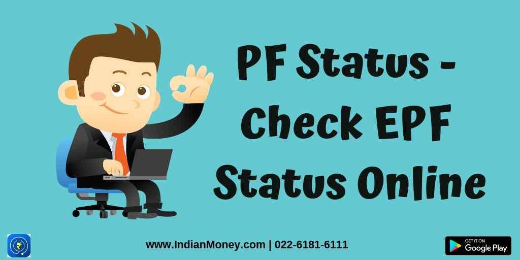 PF Status - Check EPF Status Online
