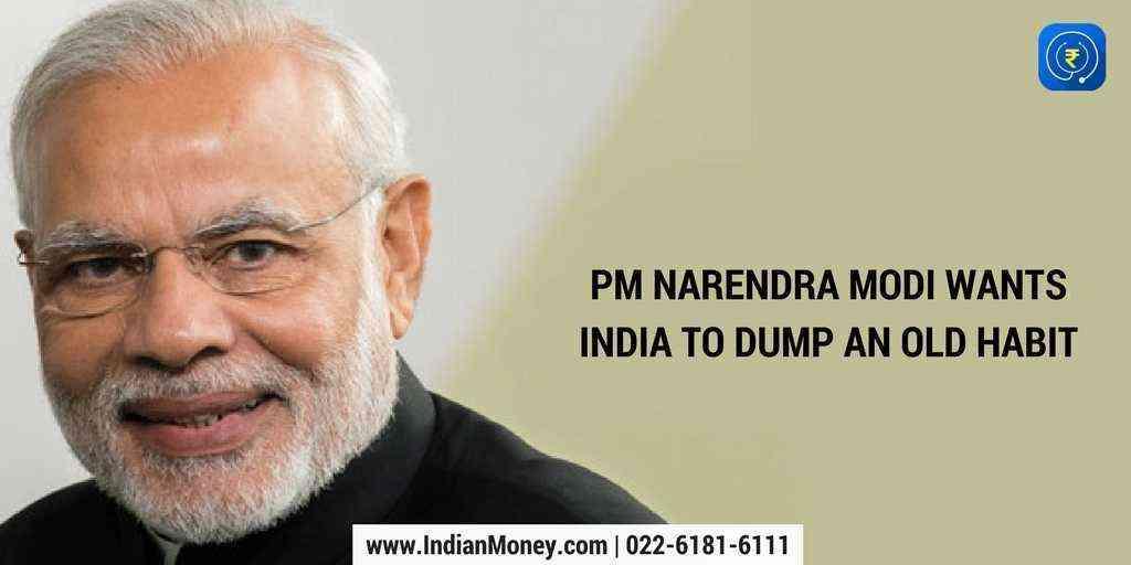 PM Narendra Modi Wants India To Dump An Old Habit