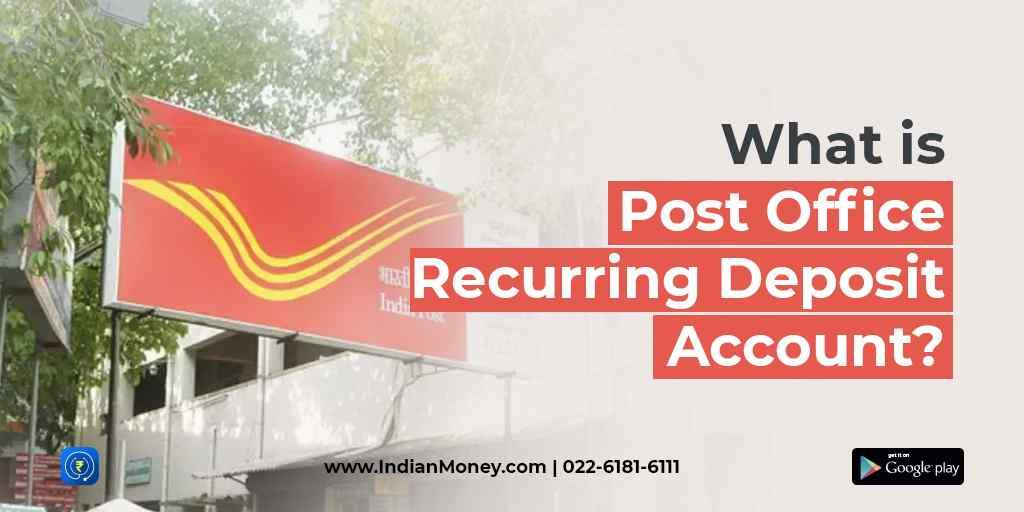 Post Office Recurring Deposit Account
