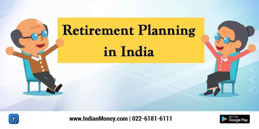 Retirement Planning In India