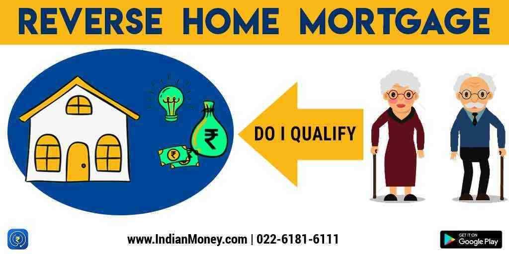 Reverse Home Mortgage - Do I qualify?