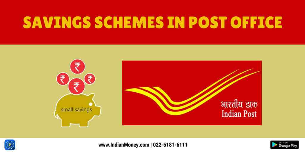 Savings Schemes In Post Office