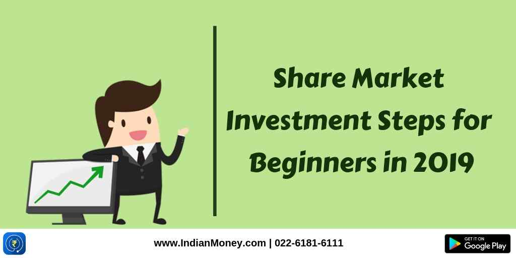 Share Market Investment Steps for Beginners in 2019