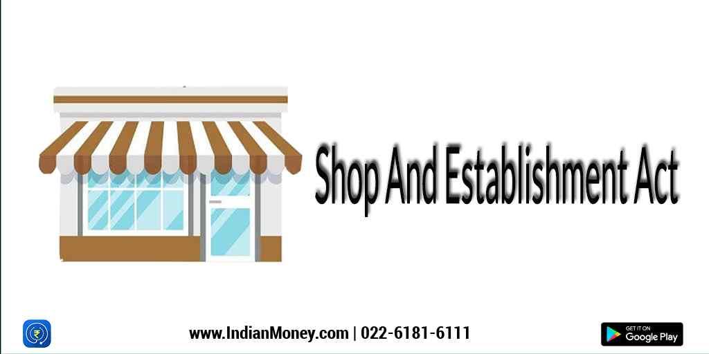 Shop And Establishment Act