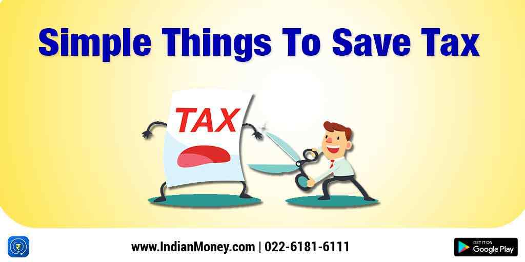 Simple Things To Save Tax - Save Tax Form 16, Form 26AS