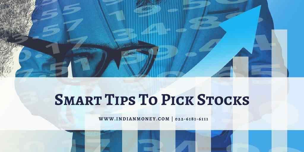 Smart Tips To Pick Stocks