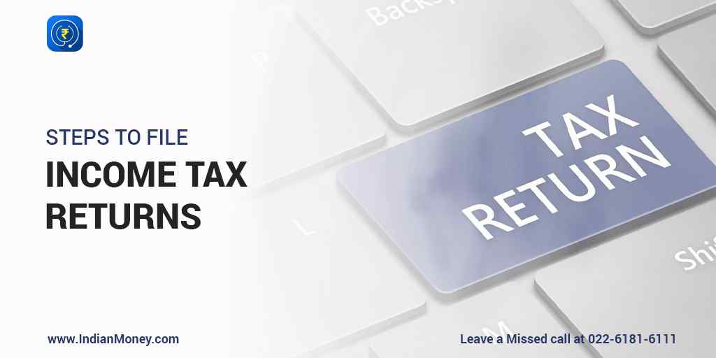 Steps to File Income Tax Returns