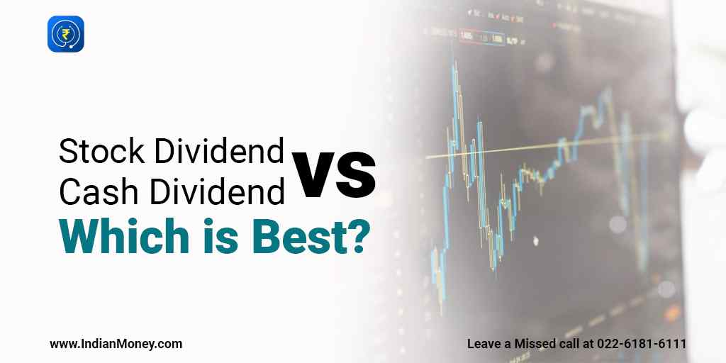 Stock Dividend vs Cash Dividend: Which is the Best?