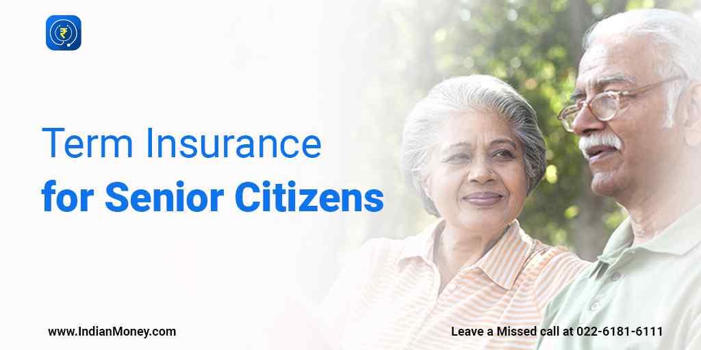 Term Insurance for Senior Citizens