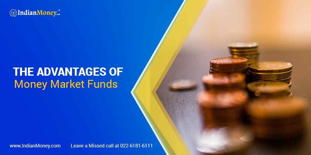 The Advantages of Money Market Funds