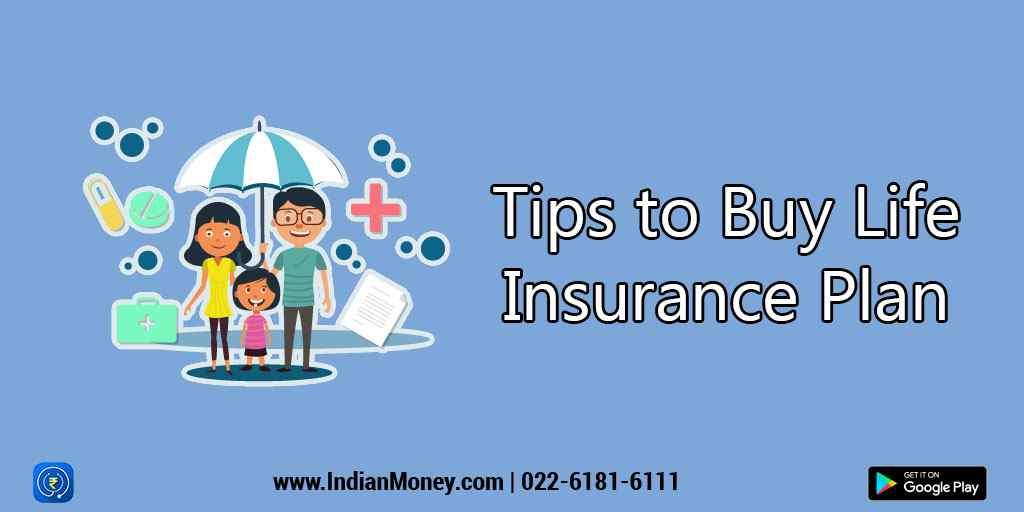 Tips to Buy Life Insurance Plan