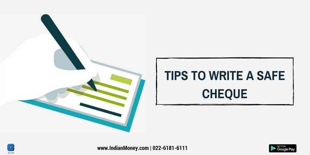 How To Write A Safe Cheque?