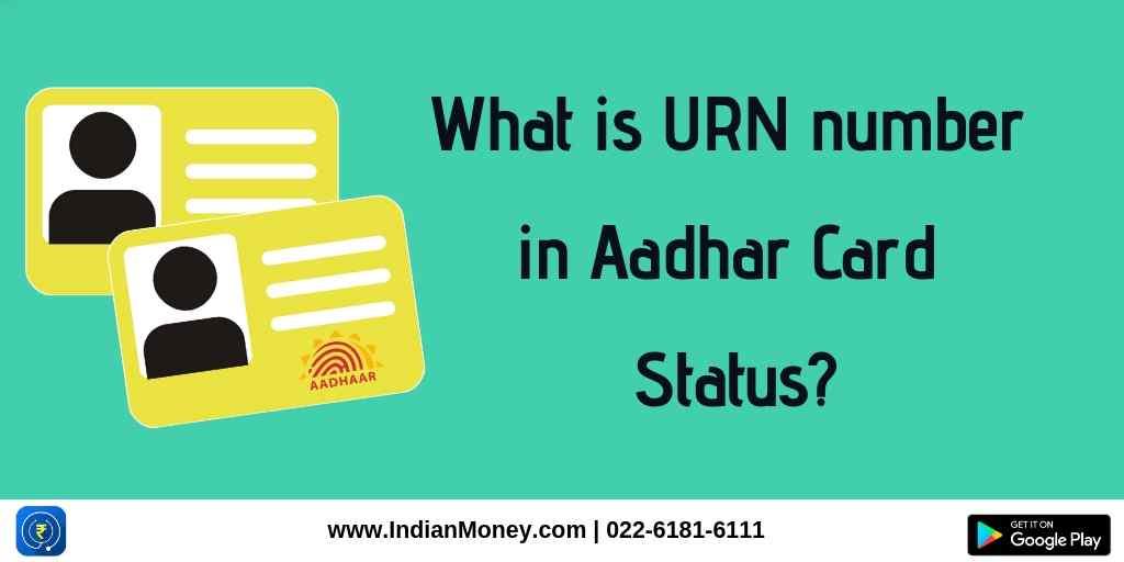 What is URN number in Aadhaar Card Status?