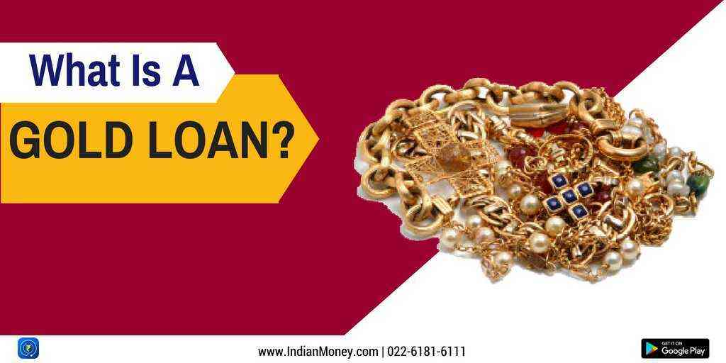 What Is A Gold Loan?
