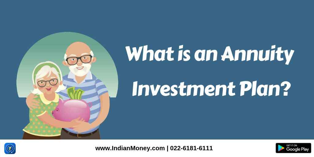 What is an Annuity Investment Plan?
