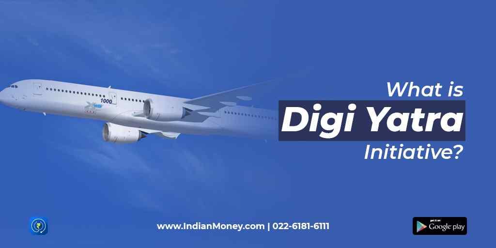 What is Digi Yatra Initiative?