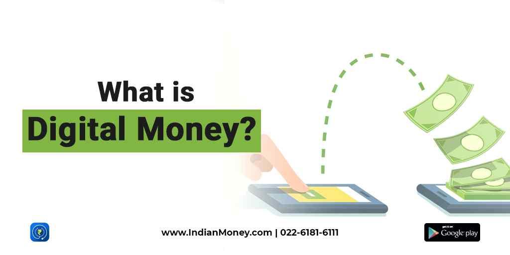 What is Digital Money?