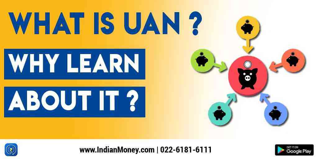 What Is UAN? Why Learn About It?