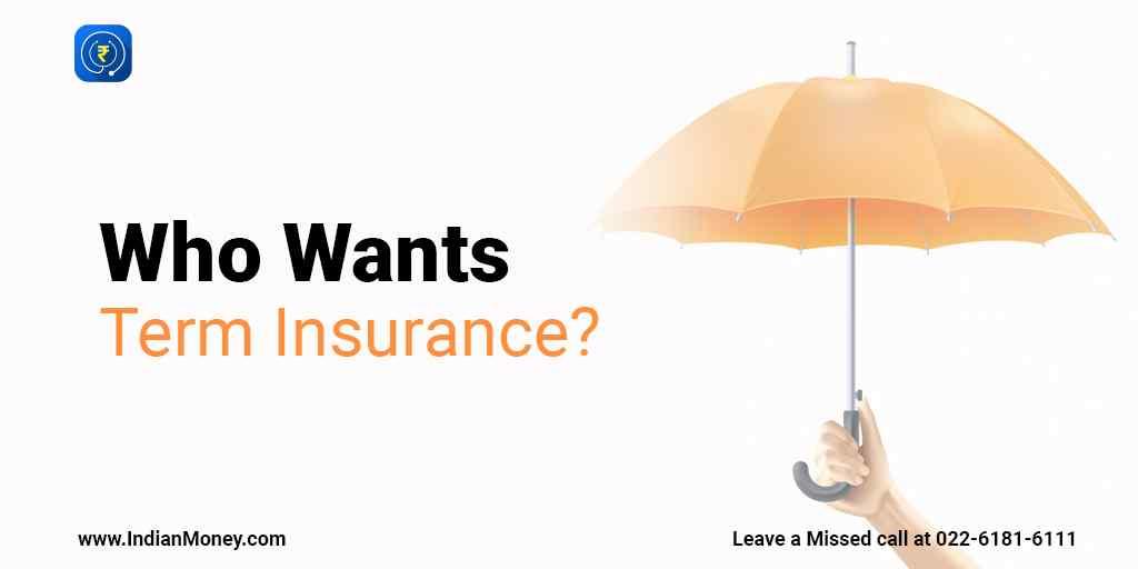 Who Wants Term Insurance?