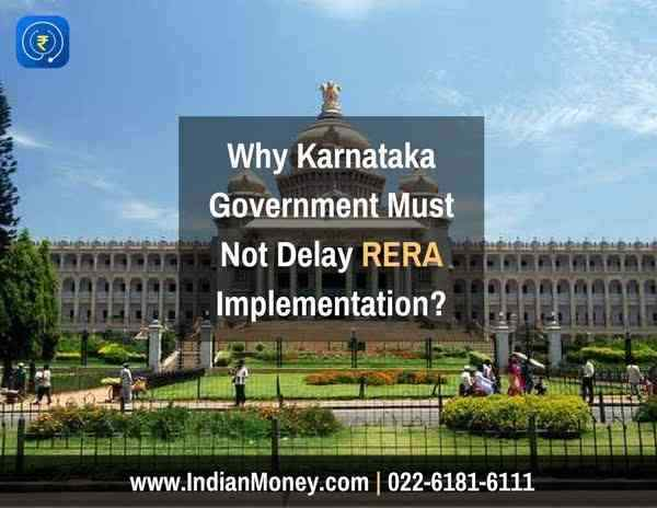 Why Karnataka Government Must Not Delay RERA Implementation?