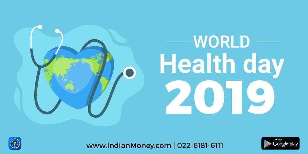 World Health Day 2019: 'Universal Health Coverage: Everyone, Everywhere'