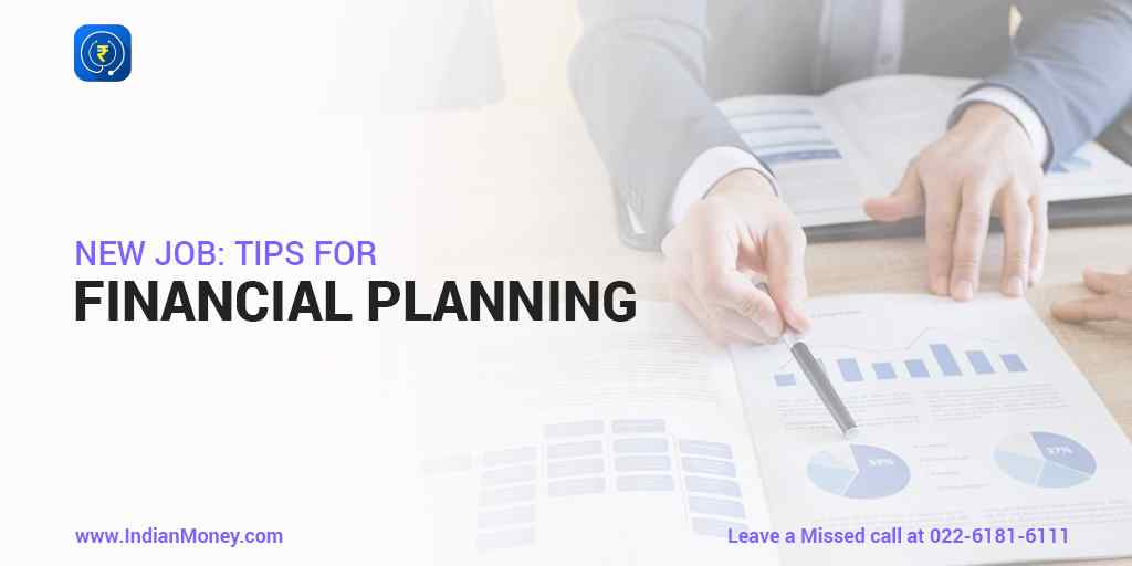 New Job: Tips for financial planning